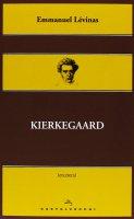 Kierkegaard. - Emmanuel Lévinas