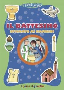 Copertina di 'Il battesimo spiegato ai bambini'