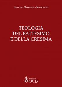Copertina di 'Teologia del Battesimo e della Cresima'