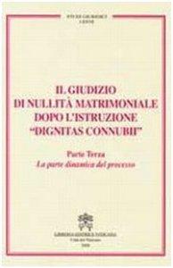 Copertina di 'Il giudizio di nullità matrimoniale dopo l'Istruzione Dignitas Connubii'