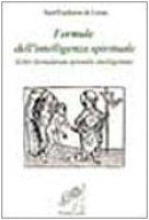 Formule dell'intelligenza spirituale (Liber formularum spiritalis intelligentiae) - Eucherio di Lione (sant')