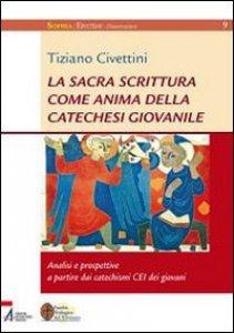 Copertina di 'Sacra Scrittura come anima della catechesi giovanile'