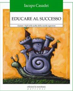Copertina di 'Educare al successo'