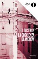 La coscienza di Andrew - Doctorow Edgar L.