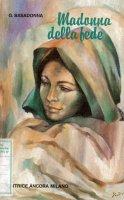 Madonna della fede - Giorgio Basadonna