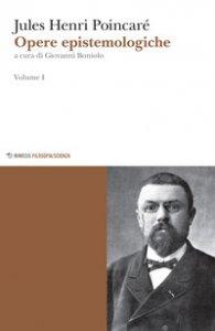 Copertina di 'Opere epistemologiche'