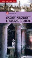 Pompei, Oplontis, Ercolano, Stabiae - Maria Paola Guidobaldi, Fabrizio Pesando