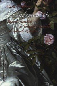 Copertina di 'Le indemoniate. Racconti fantastici di Tommaso Campanella al cardinale Richelieu'