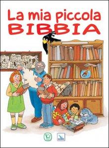 Copertina di 'La mia piccola Bibbia'