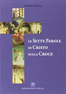 Copertina di 'Le sette parole di Cristo sulla croce'