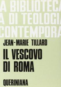 Copertina di 'Il vescovo di Roma (BTC 047)'