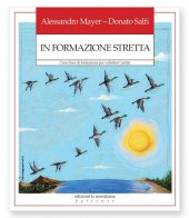 In formazione stretta - Alessandro Mayer, Donato Salfi