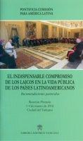 El indispensable compromiso de los laicos en la vida publica de los Paises Latinoamericanos - Pontificia commissio pro America latina