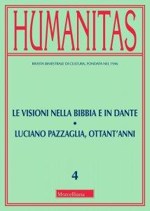 Copertina di 'Humanitas. 4/2018: Visioni nella Bibbia e in Dante - Luciano Pazzaglia, ottant'anni. (Le)'