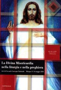 Copertina di 'La divina misericordia nella liturgia e nella preghiera'