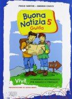 Buona notizia di Sartor Paolo, Ciucci Andrea su LibreriadelSanto.it