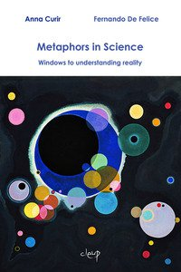 Copertina di 'Metaphors in science. Windows to understanding reality'