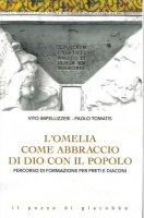 L'omelia come abbraccio di Dio con il popolo - Impellizzeri Vito, Tomatis Paolo