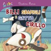 Billi sbadigli e gatto Cirillo - Cristina Marsi