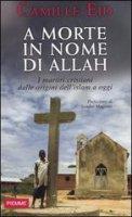 A morte in nome di Allah - Camille Eid