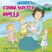 Gianna Beretta Molla. Il piccolo gregge - Elena Pascoletti, Mirella Mariani