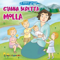 Copertina di 'Gianna Beretta Molla. Il piccolo gregge'
