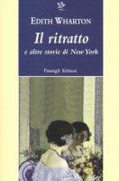 Il ritratto e altre storie di New York - Wharton Edith