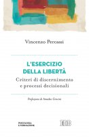 L' esercizio della libertà - Vincenzo Percassi