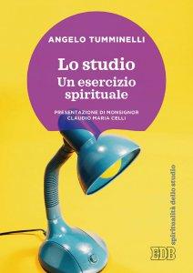 Copertina di 'Lo studio. Un esercizio spirituale'