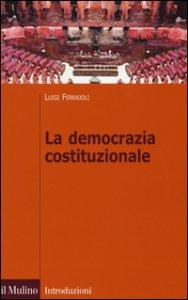 Copertina di 'La democrazia costituzionale'