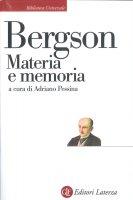 Materia e memoria - Adriano Pessina, Henri Bergson