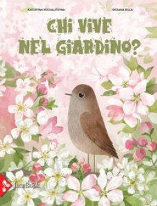 Copertina di 'Chi vive nel giardino? Ediz. a colori'