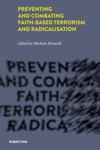 Copertina di 'Preventing and combating faith-based terrorism and radicalisation'