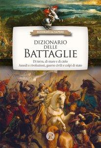Copertina di 'Dizionario delle battaglie'