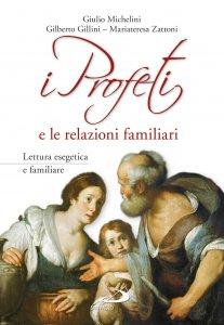 Copertina di 'I Profeti e le relazioni familiari'