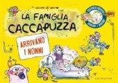 La famiglia Caccapuzza - Agostini Sara, Tonin Marta