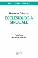 Ecclesiologia sinodale - Gianfranco Calabrese