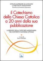 Il Catechismo della Chiesa Cattolica a 20 anni dalla sua pubblicazione - Placida Flavio