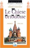 Le Chiese ortodosse - Pacini Andrea, Zoccatelli Pierluigi