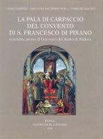 La pala di Carpaccio del Convento di S. Francesco di Pirano custodita presso il Convento del Santo di Padova