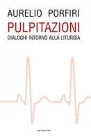 Pulpitazioni - Aurelio Porfiri