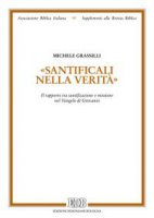 «Santificali nella verità» - Michele Grassilli