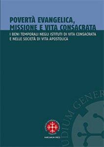 Copertina di 'Povertà evangelica, missione e vita consacrata'