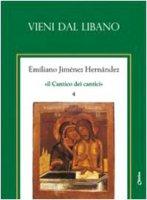 Vieni dal Libano. Vol.4 - Jiménez Hernandez Emiliano