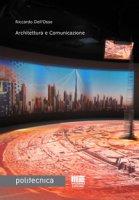Architettura e comunicazione - Dell'Osso Riccardo