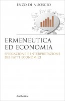 Ermeneutica ed economia - Enzo Di Nuoscio