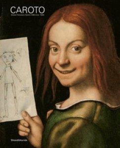 Copertina di 'Giovan Francesco Caroto (1480 circa-1555). Ediz. illustrata'