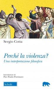 Copertina di 'Perché la violenza?'