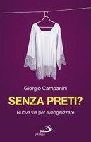 Senza preti? - Giorgio Campanini