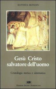 Copertina di 'Gesù Cristo salvatore dell'uomo'